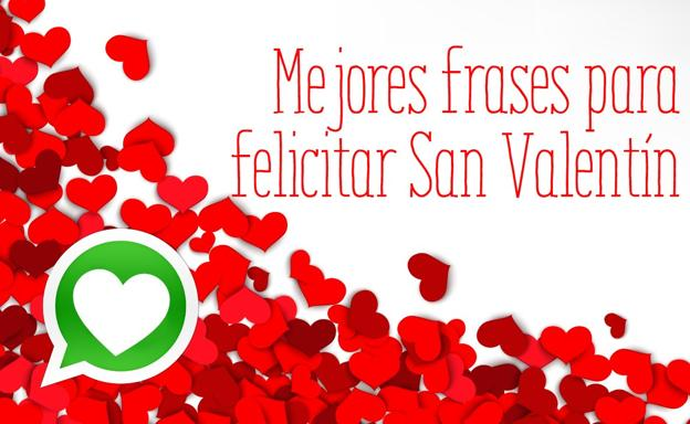 Felicitaciones Y Frases De San Valentín Románticas Y